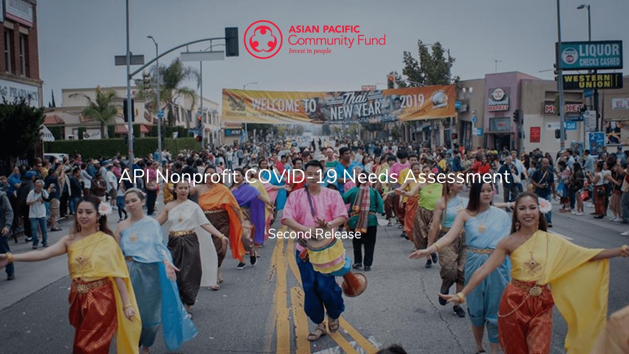 API Nonprofit COVID-19 Needs Assessment – Second Release